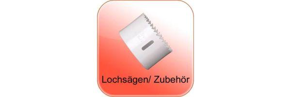 Lochsägen/ Zubehör